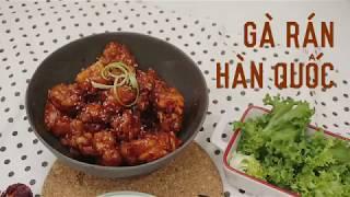 [Cook01] Gà rán Hàn Quốc đơn giản | Gia Đình CAMCAM