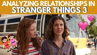 STRANGER THINGS 3 Relationships, Analyzed by Therapists