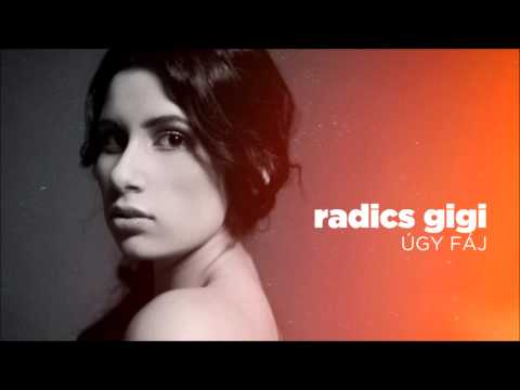 Radics Gigi - Úgy Fáj