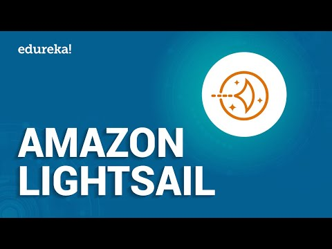 Amazon Lightsail Tutorial  | What is Amazon Lightsail? | AWS Certification Training | Edureka""