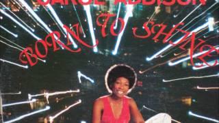 download lagu Carol Addison - Born To Shine gratis