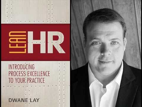 Dwane Lay is the author of Lean HR
