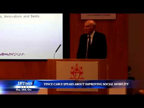 Vince Cable speaks about improving social mobility