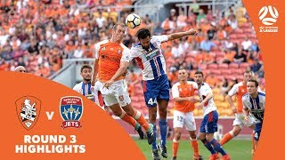Hyundai A-League 2017/18 Round 3: Brisbane Roar 1 - 2 Newcastle Jets