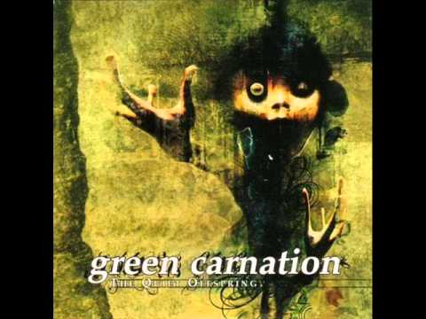 Green Carnation - Just When You Think It