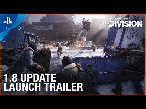 Tom Clancy's The Division - 1.8 Free Update Launch Trailer | PS4