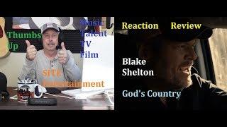 Blake Shelton Gods Country Reaction Review
