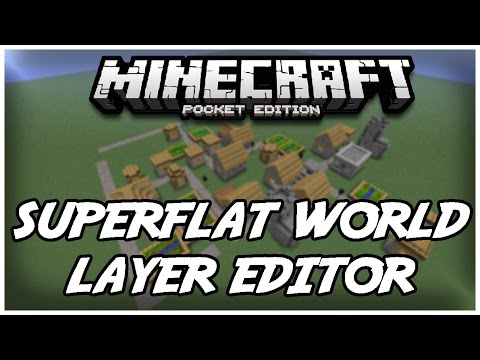 SUPERFLAT WORLD LAYER EDITOR | Minecraft PE: Mod Showcase [0.10.5+]