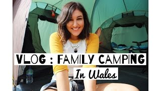 Vlog : Family Camping in Wales | Take Heart