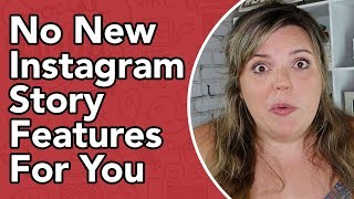 Why YOU Are Missing NEW Instagram Features