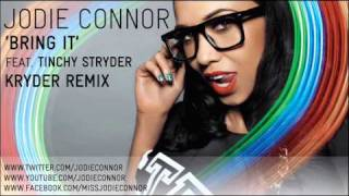 Jodie Connor Video - Jodie Connor - Bring It (Kryder Remix)