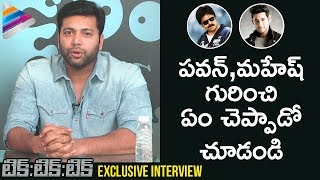 Jayam Ravi Opens Comments on Pawan Kalyan and Mahesh Babu | #TikTikTik Interview | Telugu FilmNagar