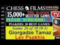 Chess Psakhis 30 Best Games 26 Of 30 Giorgadze Tamaz Vs Lev Psakhis mp3