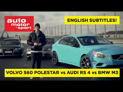 Volvo S60 Polestar vs Audi RS4 and BMW M3
