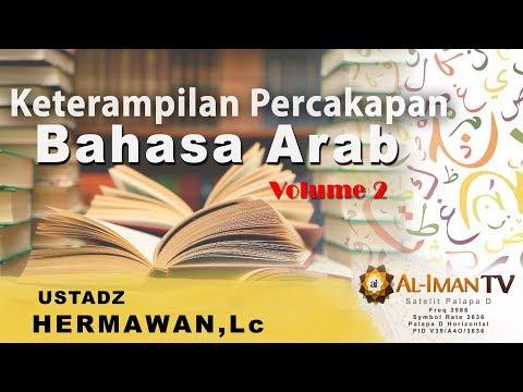 Ustadz Hermawan, Lc_Keterampilan Percakapan Bahasa Arab_pertemuan 2