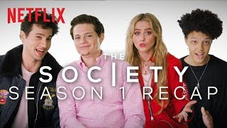 The Society Cast Recaps Season 1 | *Lots of Spoilers* | Netflix