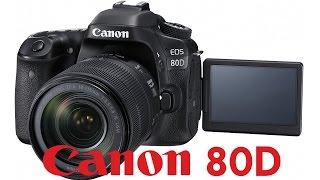 01. Canon 80D Overview Tutorial