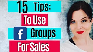 How To Leverage Facebook Groups For Business To Get Sales