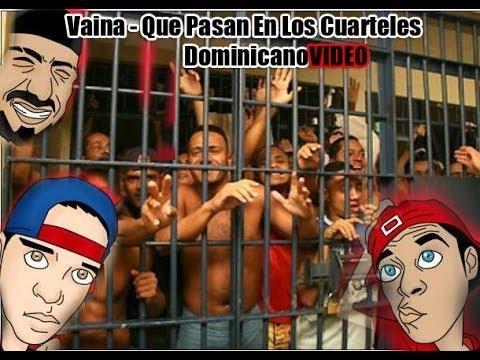 Vaina - Que Pasan En Los Cuarteles Dominicano ( MAS QUE HUMOR )