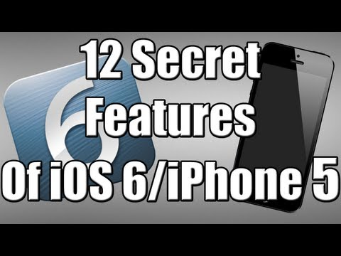 12 Hidden Features Of iOS 6 &amp; iPhone 5