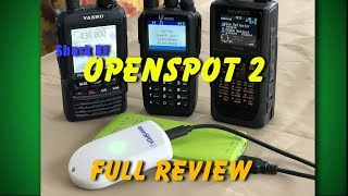 Openspot 2 Full Review | Watch this before you buy a hotspot | K6UDA Radio