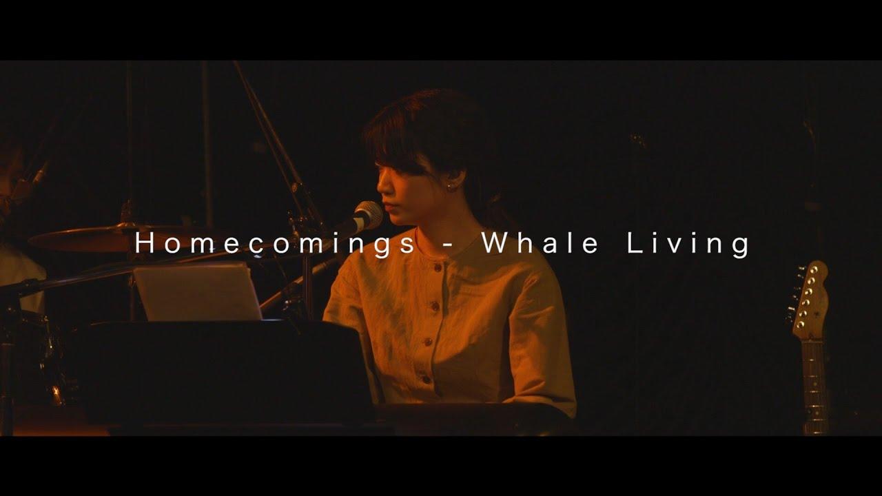 "Homecomings - 2019.04.20 東京キネマ倶楽部でのライブから""WHALE LIVING""の映像を公開 thm Music info Clip"