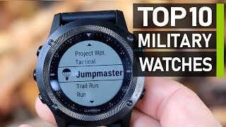 Top 10 Toughest Military Watches For Tactical & Outdoors