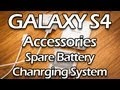 Galaxy S4 Accessories: Samsung Spare Battery Charging System