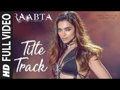 Raabta Title Song Full Video  Deepika Padukone Sus.mp3
