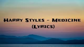 Download Lagu Harry Styles - Medicine (Updated Lyrics + Clear Audio) Gratis STAFABAND