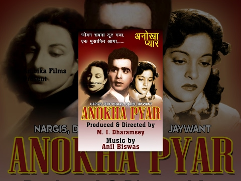Anokha Pyar (1948) - Classical Bollywood Movie - Full Hindi...