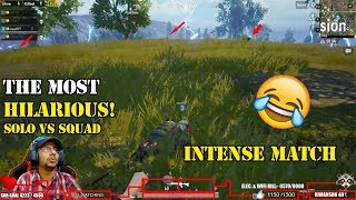 The MOST HILARIOUS ENDING! || Solo VS Squad || PUBG Mobile Intense Match