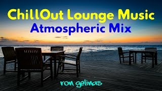 Download Lagu Chillout Lounge Music - Atmospheric Mix by Ron Gelinas Gratis STAFABAND