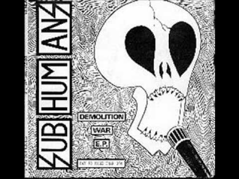 Subhumans-Who's Gonna Fight In The Third World War