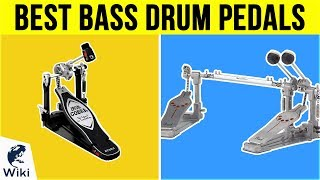 10 Best Bass Drum Pedals 2019