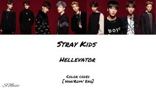 Stray Kids (스트레이 키즈) – Hellevator [ Han/Rom/Eng ] Color Coded Lyrics