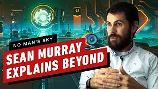 Sean Murray Tells You Everything in No Man's Sky Beyond