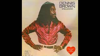 Dennis Brown - Spellbound (Full Album) 1980