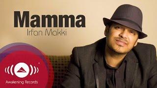 Watch Irfan Makki Mamma video