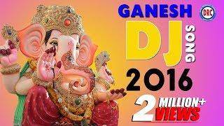 2016 DJ Ganesh Song ||  Lord Ganesh 2016 Special Songs
