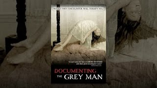 The Grey - Documenting The Grey Man