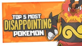 Top 5 Most Disappointing Pokemon Feat. Gearhart