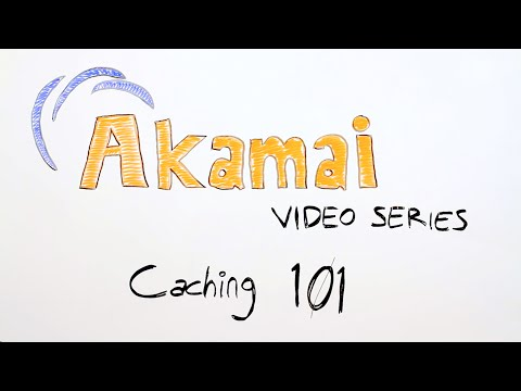 The unofficial Akamai video series - Caching 101 (Part 1)
