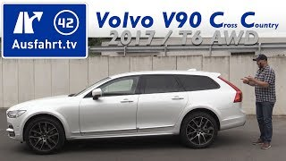 2017 Volvo V90 Cross Country T6 AWD PRO - Fahrbericht der Probefahrt, Test, Review