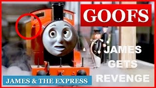 Goofs Found In James & The Express (All Of The Mistakes)