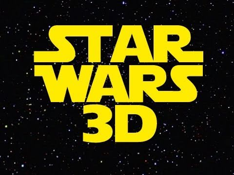 Star Wars Is Being Released In 3D!?
