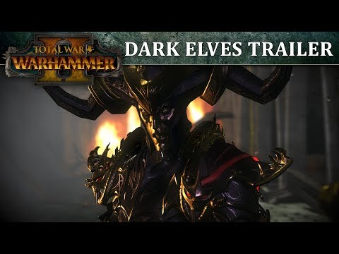 Total War: WARHAMMER 2 – Dark Elves In-Engine Trailer