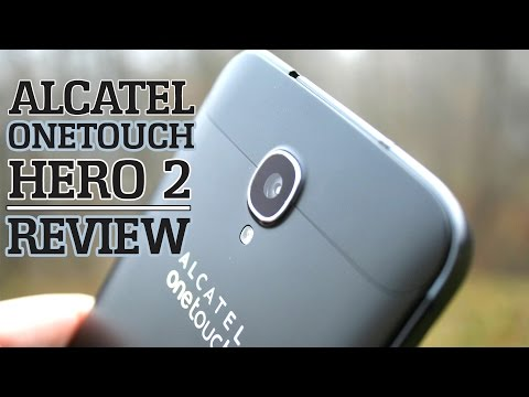 Alcatel OneTouch Hero 2 – Review!