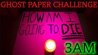THE MOST HORRIFYING GHOST PAPER CHALLENGE AT 3AM EVER! (GONE WRONG)