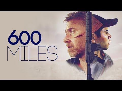 Watch 600 Miles (2015) Online Free Putlocker